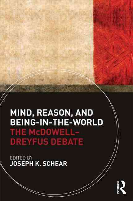 Mind, Reason and Being-in-the-world By Schear, Joseph K. (EDT)