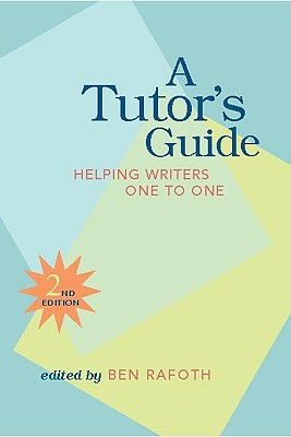 A Tutor's Guide By Rafoth, Bennett A. (EDT)